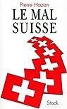 Le mal suisse par Hazan