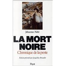 MORT NOIRE (LA)