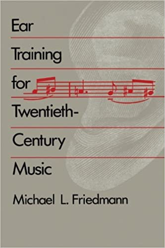 Ear training for twentieth century music michael l friedmann ear training for twentieth century music first edition us first printing edition fandeluxe Images