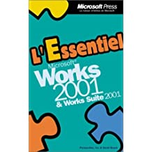 essentiel works 6. 0 ed. 2001 et works suite 2001 (poche)