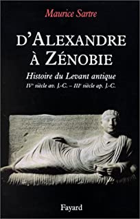 D'Alexandre à Zénobie : la Syrie antique, IVe siècle av. J.-C.-IIIe siècle apr. J.-C. : CD 1