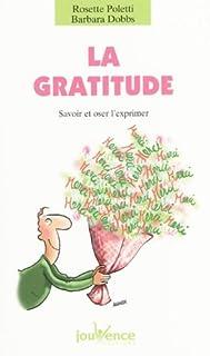 La gratitude : savoir et oser, Dobbs, Barbara