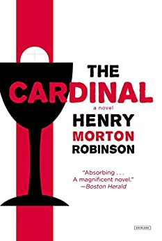 The Cardinal by [Robinson, Henry Morton]