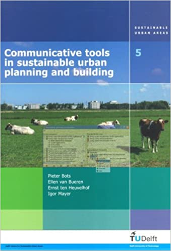 Download free ebooks scribd Communicative Tools in Sustainable Urban Planning And Building: Reducing the Environmental Impacts (Sustainable Urban Areas) (Italian Edition) PDF FB2 iBook by I. Mayer