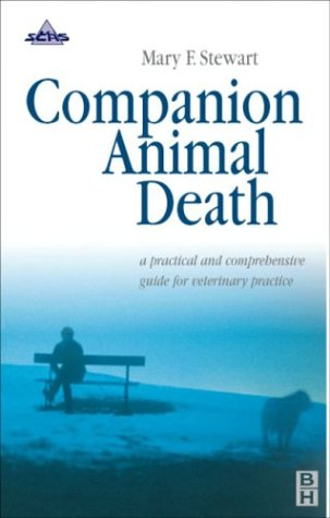 Companion Animal Death: A Comprehensive Guide for Veterinary Practice, 1e by Brand: Butterworth-Heinemann
