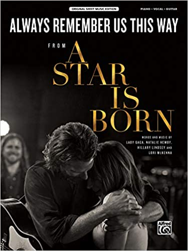 Always Remember Us This Way: from A Star Is Born, Sheet