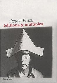 Editions & multiples par Robert Filliou