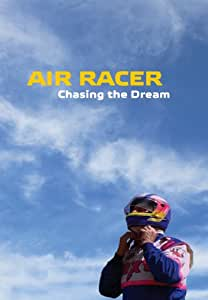 Air Racer: Chasing the Dream
