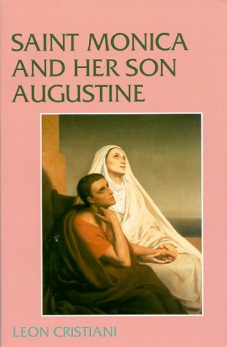 [Ebook] Saint Monica and Her Son Augustine (331-387) PPT