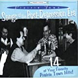 Songs Of The Post-Depression Era: 14 Of Your Favorite Prairie Town Hits
