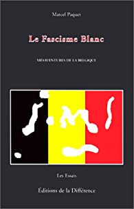 Fascisme blanc par Marcel Paquet