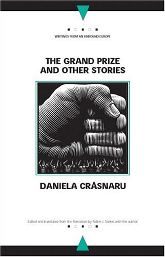 The Grand Prize and Other Stories (Writings From An Unbound Europe)