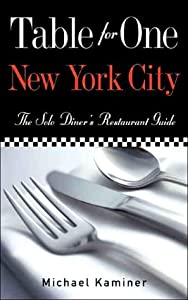 Table for One: New York City Michael Kaminer and Jonathan Boorstein