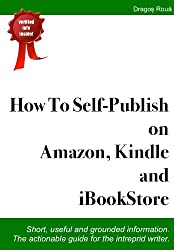 How To Self-Publish on Amazon, Kindle and iBookStore