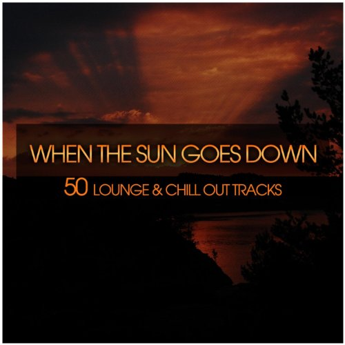When the Sun Goes Down (50 Lou...