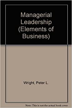 Managerial Leadership (Elements of Business Series)