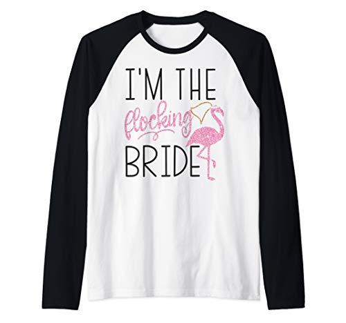 I'm The Flocking Bride - Flamingo Bachelorette Party Shirts Raglan Baseball Tee