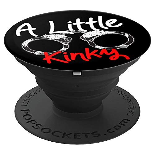 Grip Handcuff - A Little Kinky Funny Handcuffs - PopSockets Grip and Stand for Phones and Tablets