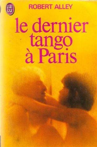 LE DERNIER TANGO A PARIS de Robert Alley 41C3PJVTTTL
