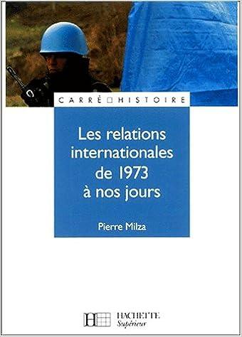 Lire Les relations internationales de 1973 à nos jours epub, pdf
