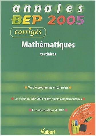 Livre Mathématiques BEP tertiaires : Corrigés pdf