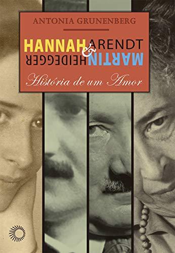 Hannah Arendt Martin Heidegger História