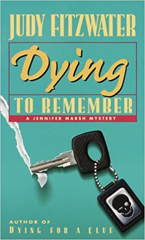 Book Dying to Remember (Jennifer Marsh Mysteries)