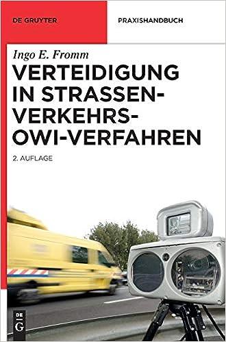 Verteidigung In Strassenverkehrs Owi Verfahren De Gruyter Praxishandbuch Amazon De Fromm Ingo E Bucher