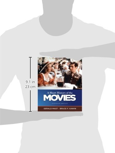 A Short History of the Movies (11th Edition) by Mast, Gerald/ Kawin, Bruce F.