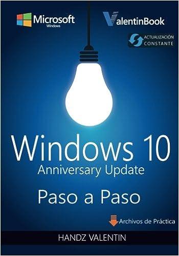 Descarga gratuita Windows 10 Paso A Paso: Anniversary Update Epub
