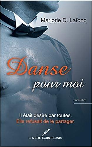 Marjorie D. Lafond - Danse pour Moi