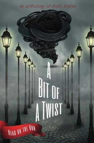 A Bit of a Twist: A Read on the Run Anthology ebook