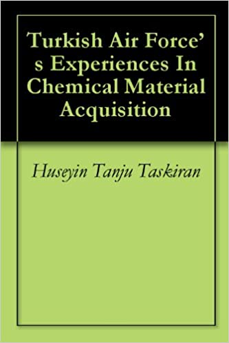 Ebook gratis download epub torrent Turkish Air Force's Experiences In Chemical Material Acquisition B007GEUTXG FB2