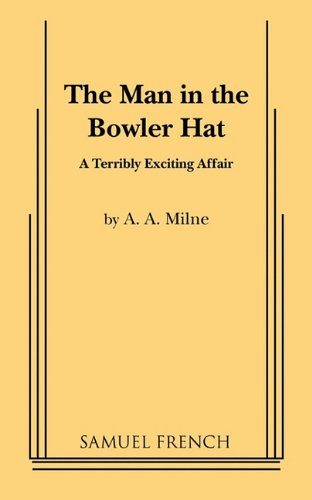 The Man in the Bowler Hat - Man Bowler