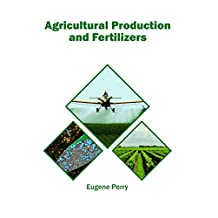 Agricultural Production and Fertilizers