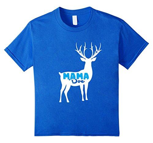 Doe Deer Costume (Kids Mama Doe Funny T Shirt for Mom Mother Mommy Hunting Deer 12 Royal)