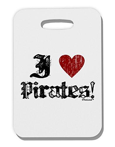 [TooLoud I Heart Pirates Thick Plastic Luggage Tag] (Somali Pirate Costume)