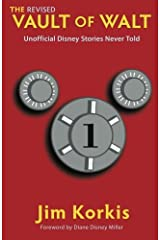 The Revised Vault of Walt: Unofficial Disney Stories Never Told (The Vault of Walt) Paperback