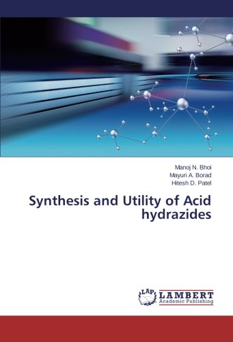 Synthesis and Utility of Acid hydrazides