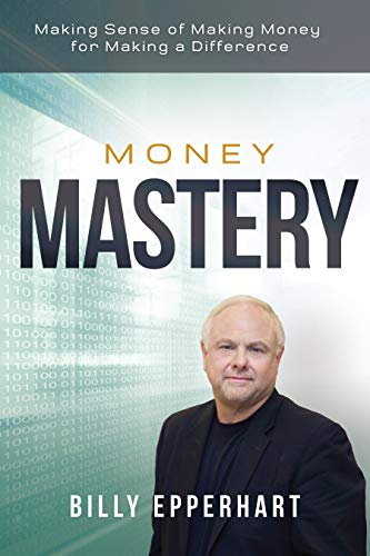 Pdf Christian Books Money Mastery: Making Sense of Making Money for Making a Difference