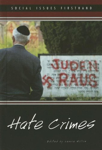 Hate Crimes (Social Issues Firsthand)