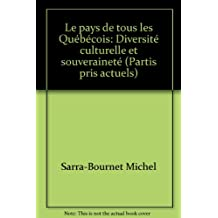 Le pays de tous les Québécois: Diversité culturelle et souveraineté