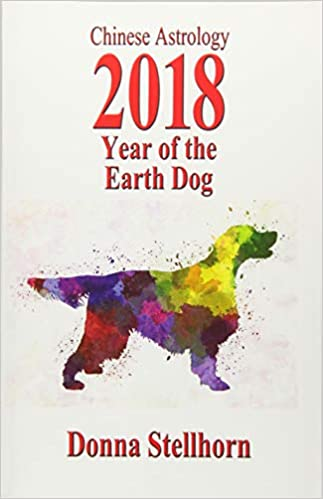 Chinese Astrology: 2018 Year Of The Earth Dog: Donna