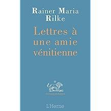 Lettres à une amie vénitienne (annoté et commenté) (French Edition)