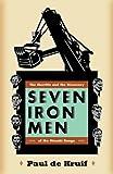 Seven Iron Men, Paul de Kruif, 0816652627