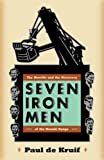 Seven Iron Men: The Merritts and the Discovery of the Mesabi Range (Fesler-Lampert Minnesota Heritage)