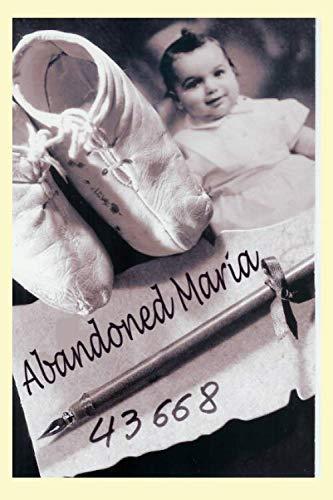 Abandoned 43668…. Maria