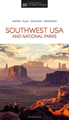 DK Eyewitness Southwest USA and National Parks (Travel Guide) (Maps Usa Southwest)