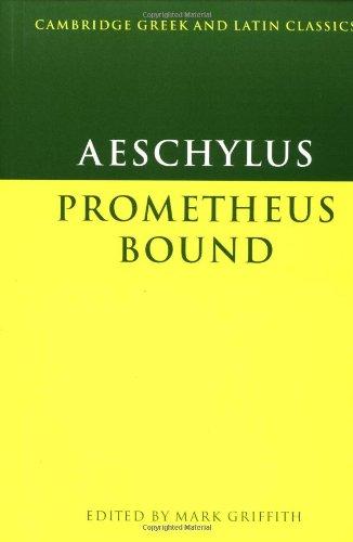 Prometheus Bound (Cambridge Greek and Latin Classics)