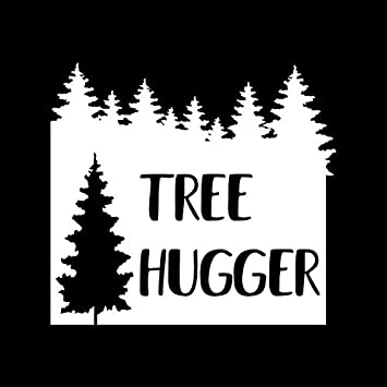 TREE HUGGER Vinyl Decal Sticker A